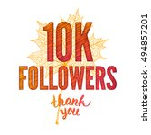 vector. thank you 10k followers ... | Shutterstock .eps vector #494857201