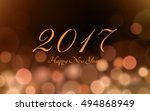 happy new year 2017 with bokeh... | Shutterstock .eps vector #494868949