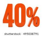 40 percent discount 3d sign on... | Shutterstock . vector #495038791