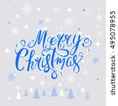 merry christmas hand drawn... | Shutterstock .eps vector #495078955