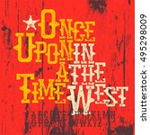 wild west font. western... | Shutterstock .eps vector #495298009