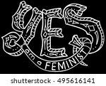 yes  i am a feminist.  feminism ... | Shutterstock .eps vector #495616141