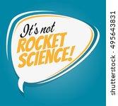 it's not rocket science retro...   Shutterstock .eps vector #495643831