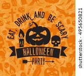 eat  drink and be scary.... | Shutterstock .eps vector #495650821
