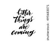 better things are coming card.... | Shutterstock .eps vector #495683071