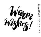 warm wishes lettering.... | Shutterstock .eps vector #495827899
