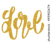 love hand lettering  with gold... | Shutterstock . vector #495902674