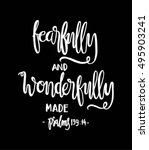 fearfully and wonderfully made. ... | Shutterstock .eps vector #495903241