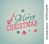 christmas card with falling... | Shutterstock .eps vector #495910249