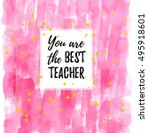 you are the best teacher label  ... | Shutterstock .eps vector #495918601