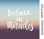 hand drawn phrase believe in... | Shutterstock .eps vector #495977131