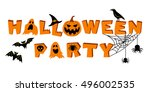 halloween party lettering. text ... | Shutterstock .eps vector #496002535