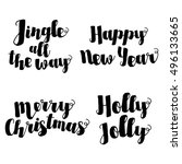 jingle all the way  merry... | Shutterstock .eps vector #496133665