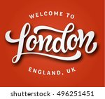 welcome to london  england  uk. ... | Shutterstock .eps vector #496251451