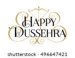 happy dussehra. handwritten...   Shutterstock .eps vector #496647421