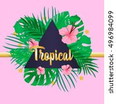 bright hawaiian design with... | Shutterstock .eps vector #496984099