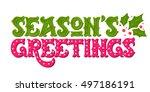 seasons greetings. hand drawn... | Shutterstock .eps vector #497186191