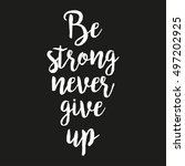 be strong not to give an...   Shutterstock .eps vector #497202925