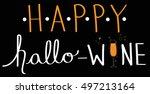happy hallo wine | Shutterstock .eps vector #497213164