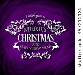 i wish you a merry christmas... | Shutterstock .eps vector #497215135