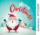 merry christmas  santa claus in ... | Shutterstock .eps vector #497223289
