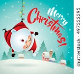 merry christmas  santa claus in ... | Shutterstock .eps vector #497223295