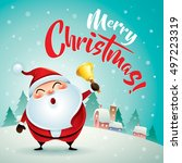 merry christmas  santa claus in ... | Shutterstock .eps vector #497223319