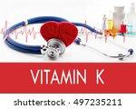 medical concept  vitamin k.... | Shutterstock . vector #497235211