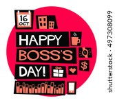 happy boss's day   16 october ... | Shutterstock .eps vector #497308099