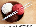Skeins Of Yarn And Knitting...
