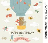 birthday card with cute animals ... | Shutterstock .eps vector #497469097