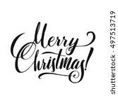 merry christmas calligraphy.... | Shutterstock .eps vector #497513719