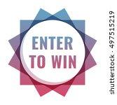 enter to win. flat vector...   Shutterstock .eps vector #497515219