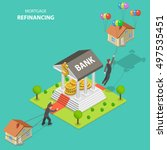 mortgage refinancing isometric... | Shutterstock . vector #497535451