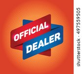 official dealer arrow tag sign. | Shutterstock .eps vector #497559505
