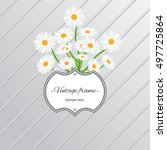 card design with daisy flowers...   Shutterstock .eps vector #497725864