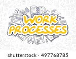 yellow text   work processes.... | Shutterstock . vector #497768785