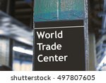 World Trade Center Subway Sign...