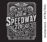 motorcycle typography  t shirt... | Shutterstock .eps vector #497817031