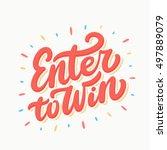 enter to win. lettering. | Shutterstock .eps vector #497889079
