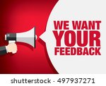 we want your feedback. hand... | Shutterstock .eps vector #497937271