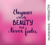 elegance is only beauty that... | Shutterstock .eps vector #498066754