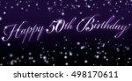 50th birthday banner   great... | Shutterstock . vector #498170611