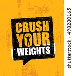 crush your weights. inspiring... | Shutterstock .eps vector #498280165