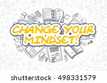 change your mindset doodle... | Shutterstock . vector #498331579
