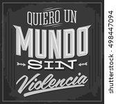 quiero un mundo sin violencia   ...   Shutterstock .eps vector #498447094
