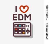 i love edm electronic dance... | Shutterstock .eps vector #498586381