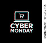 glitch style. cyber monday... | Shutterstock .eps vector #498612715