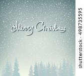 snowfall in the forest and text ... | Shutterstock . vector #498735595