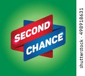 second chance arrow tag sign. | Shutterstock .eps vector #498918631